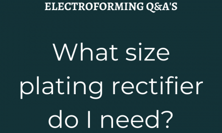 What Size Plating Rectifier Do I Need?