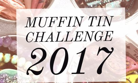 Humblebeads Blog: Muffin Tin Challenge 2017